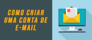 Como criar uma conta de e-mail gratis